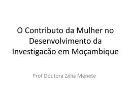 O Contributo da Mulher no Desenvolvimento da Investigacão