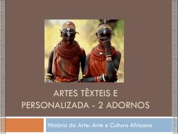 Cultura e beleza * Mulheres africanas