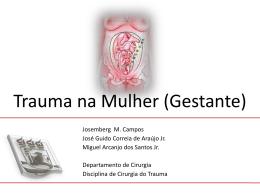 trauma na gestante - Disciplina de Cirurgia do Trauma