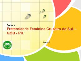 Fraternidade Feminina Cruzeiro do Sul - GOB-PR