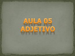 AULA 05 ADJETIVOS