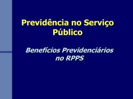 Previdência no Serviço Público Benefícios Previdenciários