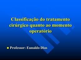 Classificação do tratamento cirúrgico quanto ao momento operatório
