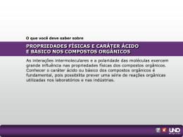 PROPRIEDADES FÍSICAS E CARÁTER ÁCIDO E BÁSICO NOS