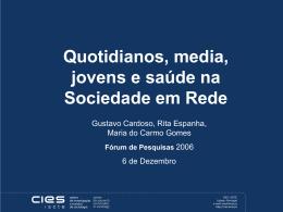 Quotidianos, media, jovens e saúde na Sociedade em Rede