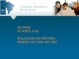 ATUÁRIOS DE NORTE A SUL - Instituto Brasileiro de Atuária