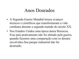 ANOS DOURADOS