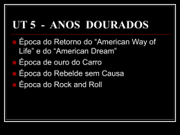 UT 5 - ANOS DOURADOS