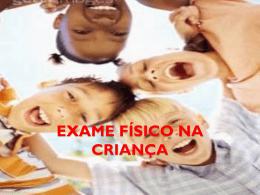 EXAME FÍSICO NA CRIANÇA - Professor Marlon