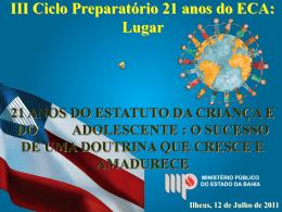 21 anos ECA - Ministério Público do Estado da Bahia
