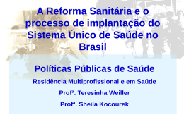 Aula 19 03 2013 - Power Point - A Reforma Sanitária e o Processo