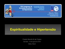 Espiritualidade e Hipertensão Claudio Marcelo B. das Virgens