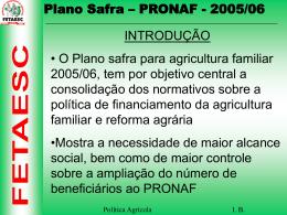 Resumo em slide do Pronaf 2005-06