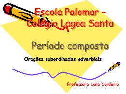 Período composto - Escola Palomar de Lagoa Santa