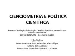 Léa Velho - CIENCIOMETRIA E POLÍTICA CIENTÍFICA