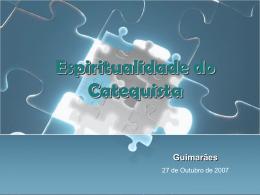 A Espiritualidade do Catequista