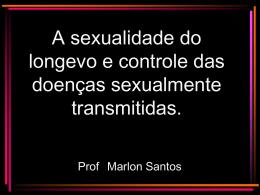 A sexualidade do longevo e controle das doenças sexualmente