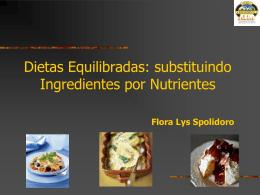 Dietas Equilibradas: substituindo Ingredientes por Nutrientes