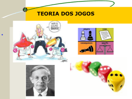 TEORIA DOS JOGOS . TEORIA DOS JOGOS BOA NOITE A TODOS!