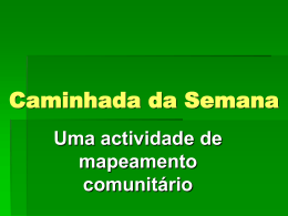 Caminhada da Semana - Centre for Human Settlements