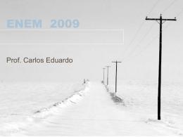 09 - ENEM - Professor Carlos - Física