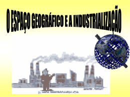 O espaço geográfico e a industrializaçăo