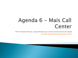 Agenda 6 Mais Call Center - TFS Comunicação & Marketing