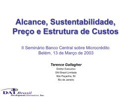 Outreach, Sustentabilidade, Preço e a Estrutura de Custos