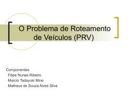 Problema de Roteamento de Veículos (PRV)