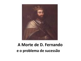 A Morte de D. Fernando e o Problema de sucessão