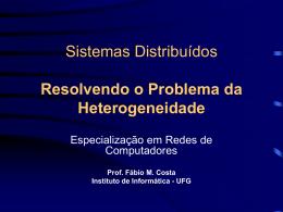 Sistemas Distribuídos Resolvendo o Problema da