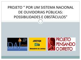 Projeto Sistema Nacional de Ouvidorias Públicas