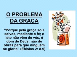O PROBLEMA DA GRAÇA