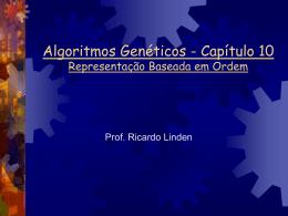 Representação Baseada em Ordem - Algoritmos Genéticos, por