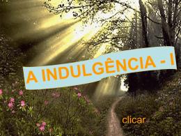A Indulgencia
