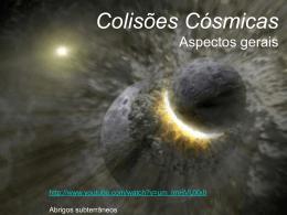 Colisões cósmicas_Apresentação