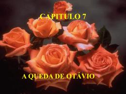 CAPITULO 7 A QUEDA DE OTÁVIO ATENDER E ORIENTAR IRMÃOS