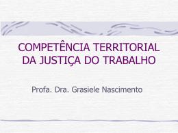 COMPETÊNCIA TERRITORIAL DA JUSTIÇA DO TRABALHO