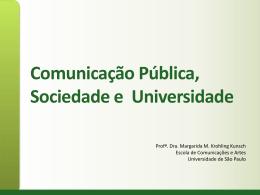 Universidade e sociedade: o lugar da comunicação na