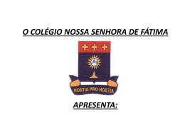 Apresentação do Projeto - Colégio Nossa Senhora de Fátima