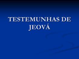 Testemunhas de Jeova (ppt