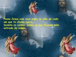 PASSA JESUS COM TEUS ANJOS