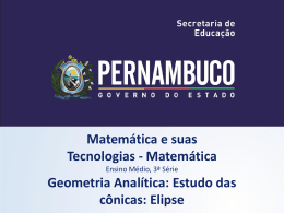 Geometria analítica estudo das cônicas elipse