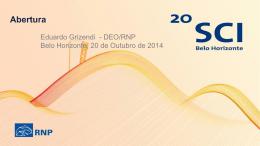 1- RNP_SCI_Abertura-Eduardo Grizendi