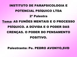 PARAPSICOLOGIA NO BRASIL - Paróquia Verbo Divino