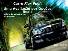 Carro Flex Fuel - IAG - Escola de Negócios PUC-Rio