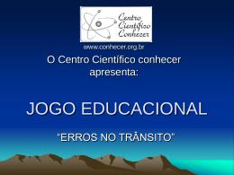 JOGO EDUCACIONAL - Centro Científico Conhecer