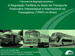 A Regulação Tarifária no Setor de Transporte Rodoviário