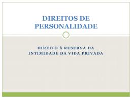 DIREITOS DE PERSONALIDADE - Faculdade de Direito da UNL