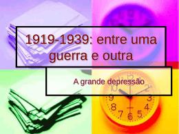 1919-1939: entre uma guerra e outra